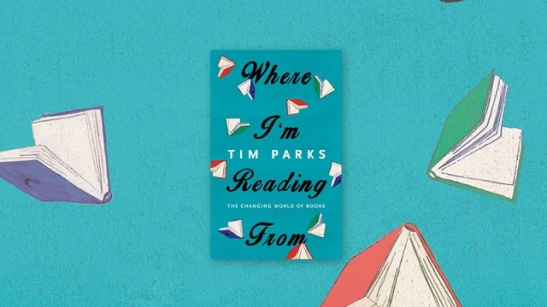 where-im-reading-from-tim-parks.jpg