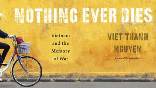 Image result for nothing ever dies viet thanh nguyen